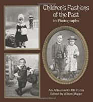 Children's Fashions of the Past in Photographs (Dover photography collecti