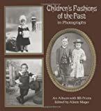 Children's Fashions of the Past in Photographs (Dover photography collections)