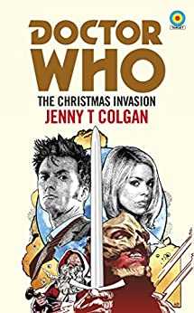 Doctor Who: The Christmas Invasion (Target Collection) by [Colgan, Jenny T]