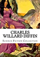 Charles Willard Diffin, Science Fiction Collection