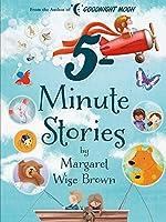 Margaret Wise Brown 5-Minute Stories