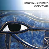 Shadowless by Jonathan Kreisberg (2011-03-15)