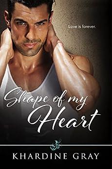 Shape Of My Heart by [Gray, Khardine]