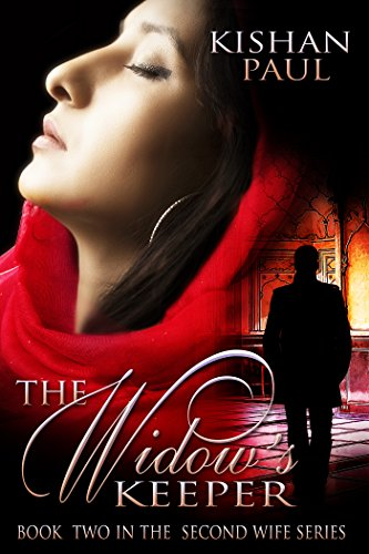 Download The Widow's Keeper (The Second Wife Book 2) (English Edition) B06WW74VLV