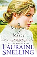 A Measure of Mercy (Home to Blessing)