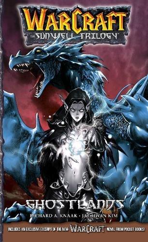Download WarCraft:The Sunwell Trilogy #3: Ghostlands (Warcraft: Blizzard Manga) 194568318X