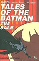 Tales of the Batman: Tim Sale (Batman (DC Comics Hardcover))
