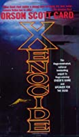 Xenocide: Volume Three of the Ender Quintet by Orson Scott Card(1992-08-15)