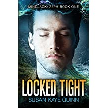 Locked Tight (Mindjack: Zeph Book 1)