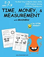 Time, Money, & Measurement with Brainers Grades 2-3 Ages 7-9
