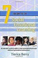 7 Secrets of Social Emotional Learning