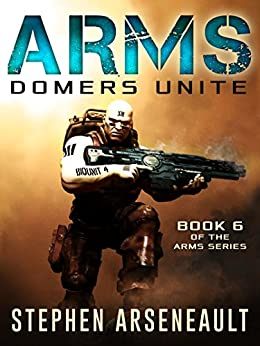 ARMS Domers Unite by [Arseneault, Stephen]