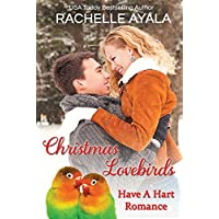 Christmas Lovebirds: The Hart Family (Have a Hart Book 1) (English Edition)