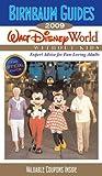 Birnbaum's Walt Disney World Without Kids 2009 (Birnbaum Guides)