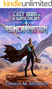 Reincarnation: (A Litrpg/Gamelit Novel) (Last Born of Ki'Darth Trilogy Book 1) (English Edition)