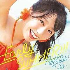 Early SUMMER!!!♪佐々木彩夏のCDジャケット