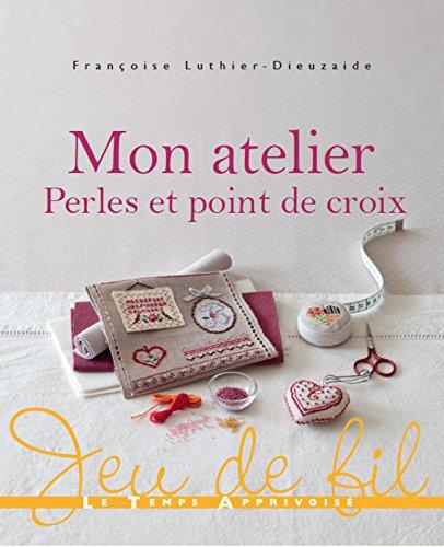LTA 「Mon atelier Perles et point de croix」 クロスステッチ図案・作品集~フランス語