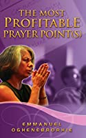 The Most Profitable Prayer Point(s)