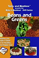 Tasty and Meatless Vegetarian Cooking: Beans and Greens [並行輸入品]