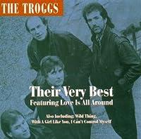Troggs: Their Very Best