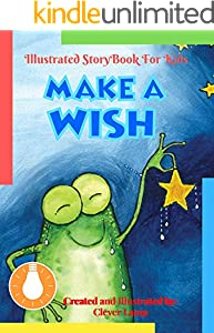 Make a Wish: Before Bed Children's Book- Cute story - Easy reading Illustrations -Cute Educational Adventure . (English Edition)