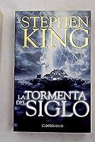 LA Tormenta Del Siglo/Storm of the Century