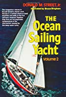 The Ocean Sailing Yacht Volume 2