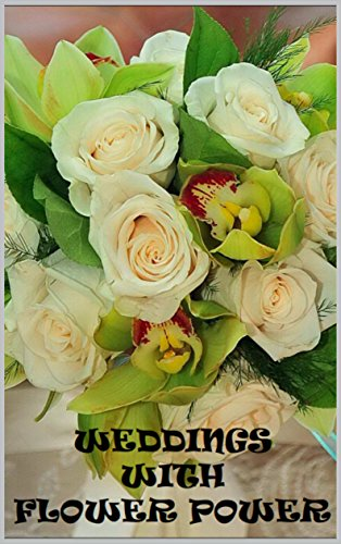 Flower Power: The Wedding Book (English Edition)