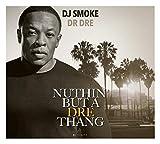 NUTTIN BUT A DRE THANG - DR DRE MIXTAPE