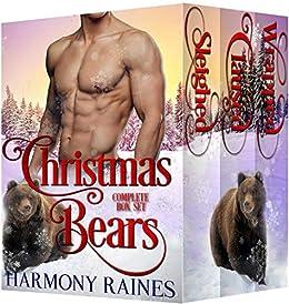 Christmas Bears Complete Box Set by [Raines, Harmony]