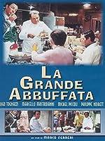 La Grande Abbuffata [Italian Edition]