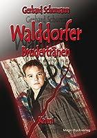 Schumann, G: Walddorfer - Brudertraenen