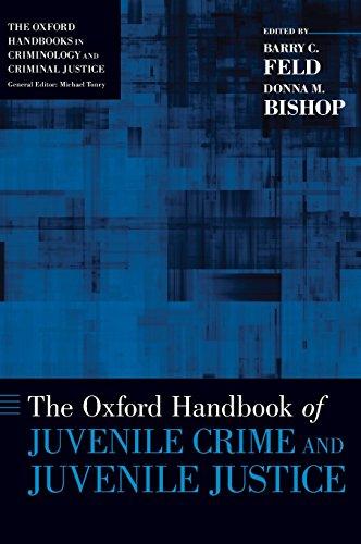 Download The Oxford Handbook of Juvenile Crime and Juvenile Justice (Oxford Handbooks in Criminology and Criminal Justice) 0195385101