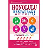 Honolulu Restaurant Guide 2019: Best Rated Restaurants in Honolulu, Hawaii - 500 Restaurants, Bars and Cafés Recommended for Visitors 2019