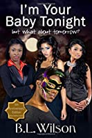 Fifth Anniversary Edition: I'm Your Baby Tonight: but what about tomorrow?
