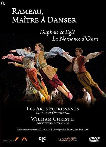 Rameau, Le maître à Danser - Daphnis & Eglé - La Naissance D'Osiris