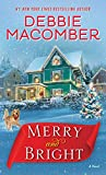 Merry and Bright: A Novel (English Edition)