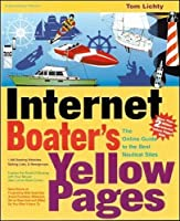 Internet Boater's Yellow Pages: The Online Guide to the Best Nautical Sites