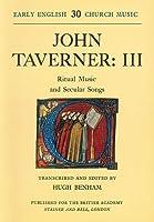 Early English Church Music: John Caverne : Ritual Music and Secular Songs