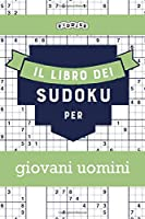 Il libro dei Sudoku per giovani uomini