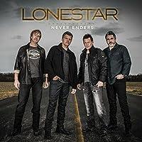 Never Enders by Lonestar (2016-02-01)