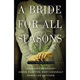 A Bride for All Seasons: The Mail Order Bride Collection: A Mail-Order Bride Collection