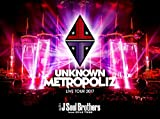 "三代目 J Soul Brothers LIVE TOUR 2017 ""UNKNOWN METROPOLIZ""(DVD3枚組)(初回生産限定盤)"