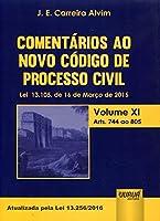 Comentários ao Novo Código de Processo Civil. Lei 13.105, de 16 de Março de 2015. Artigos 744 ao 805 - Volume 11