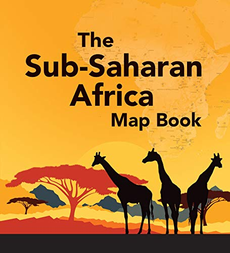 Download The Sub-Saharan Africa Map Book 1589483383