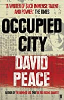 Occupied City by David Peace(2009-12-24)