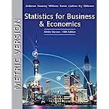 Statistics for Business & Economics, Metric Edition