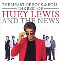Heart of Rock and Roll: The Best of Huey Lewis and the News by Huey Lewis (2004-02-23)