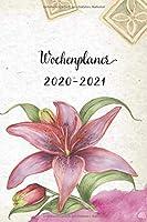 Wochenplaner 2020-2021: Rosarote Lilie Design Wochen- und Monatsplaner | Terminkalender Tagesplaner | ein Liebevolles Geschenk fuer Frauen Kollegen