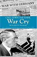 Call Down the Hawk: War Cry